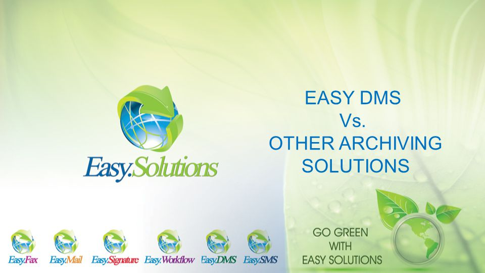 EASY DMS Vs. OTHER ARCHIVING SOLUTIONS