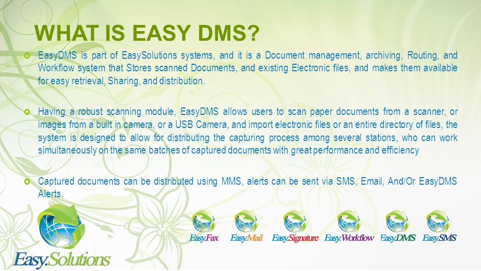 WHAT IS EASY DMS