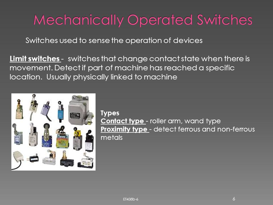 Mechanically Operated Switches