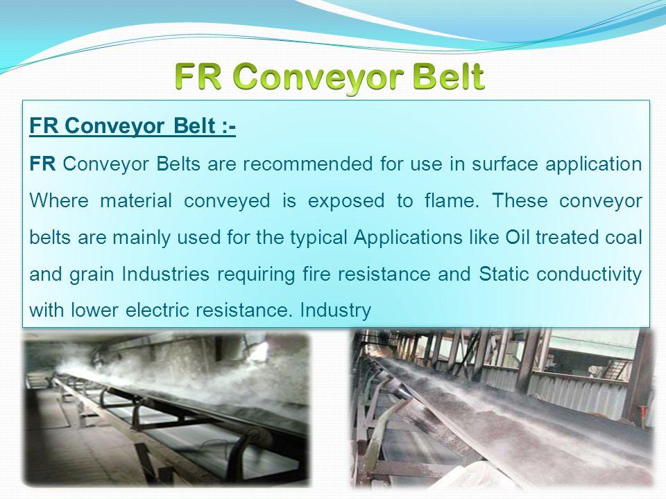 FR Conveyor Belt FR Conveyor Belt :-