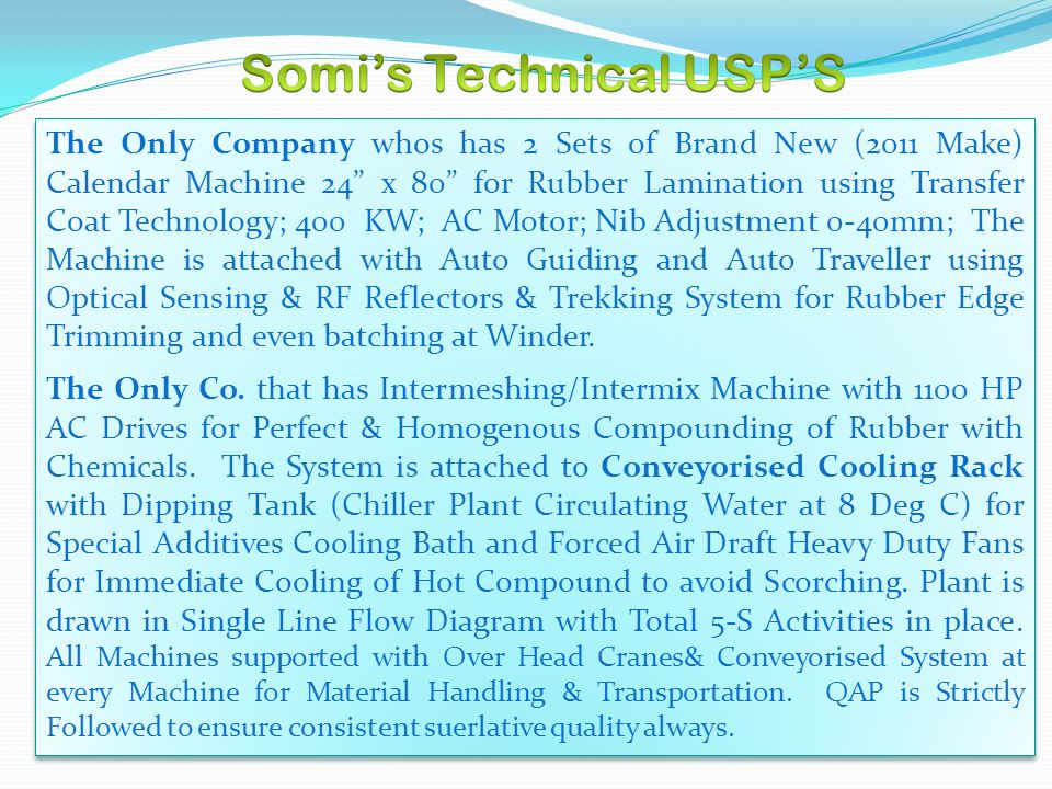 Somi's Technical USP'S