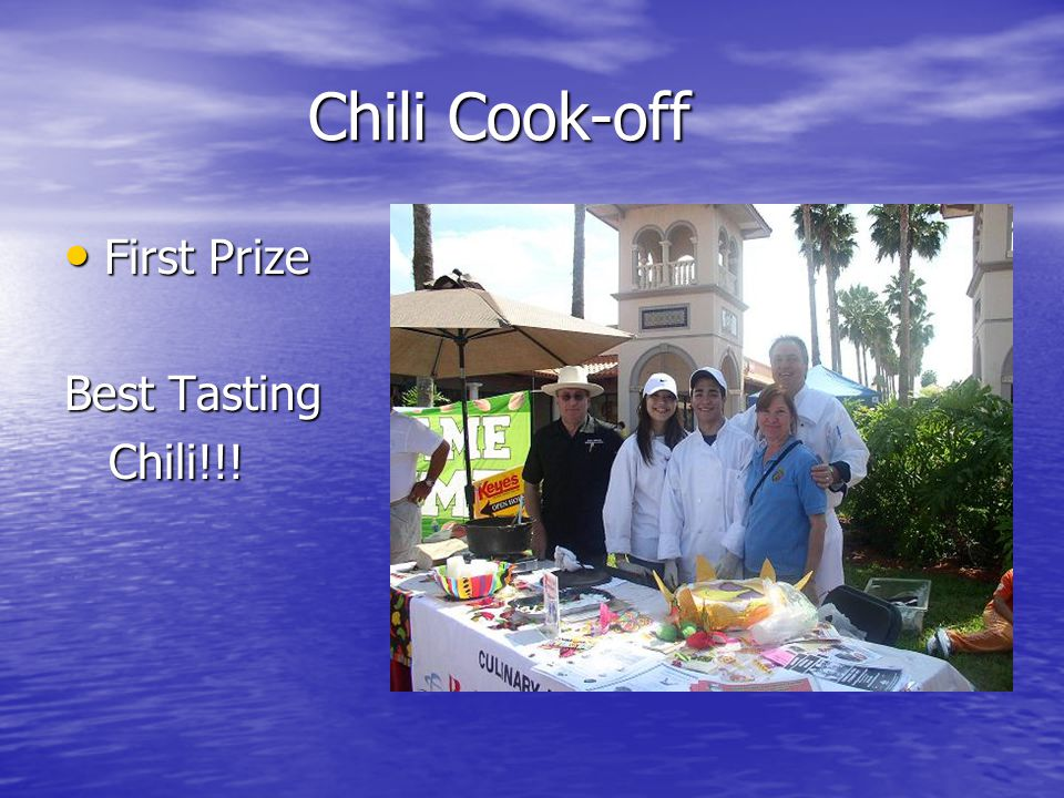 Chili Cook-off First Prize Best Tasting Chili!!!