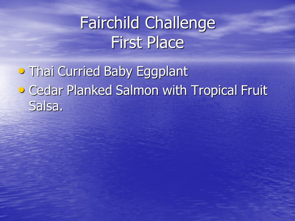 Fairchild Challenge First Place