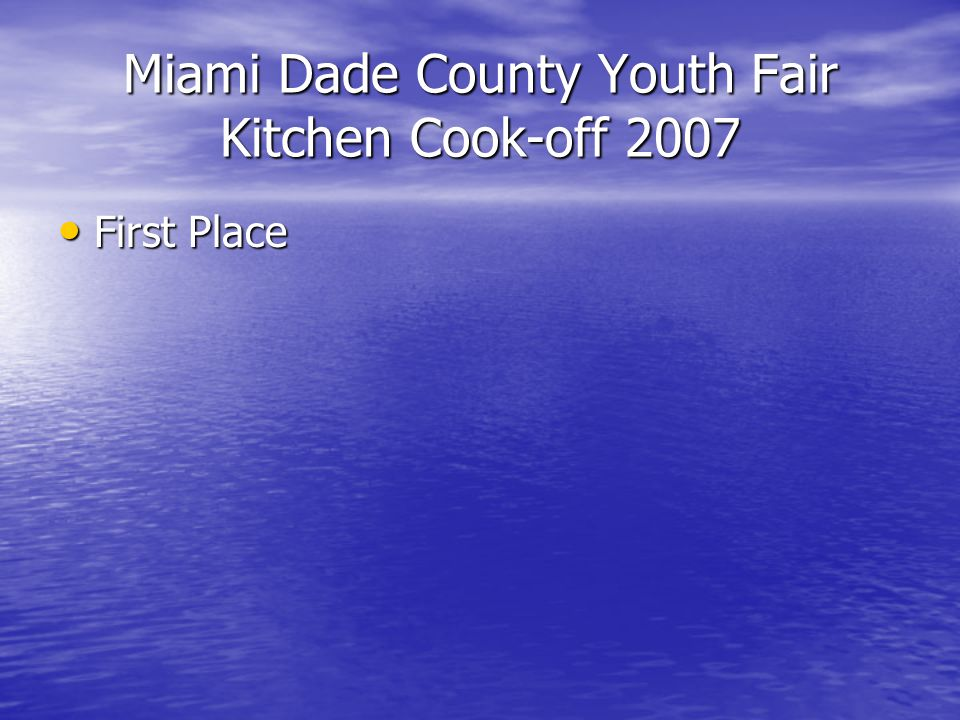Miami Dade County Youth Fair Kitchen Cook-off 2007