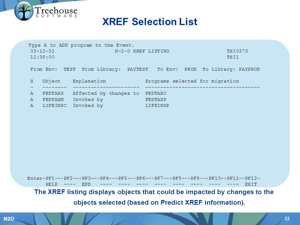 XREF indicates the programs that are related to programs you are migrating. These appear on the left. The programs that you previously selected, which are affected by or invoked by the XREF programs are listed on the right.