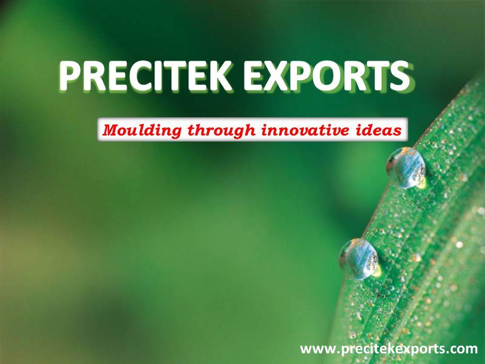PRECITEK EXPORTS www.precitekexports.com