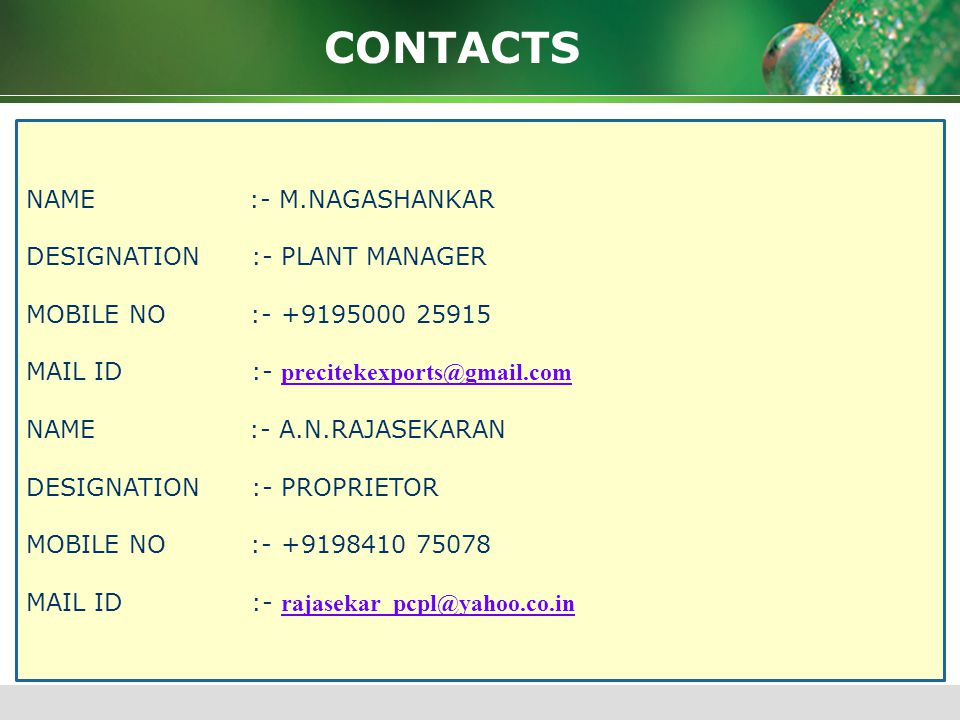 CONTACTS NAME :- M.NAGASHANKAR DESIGNATION :- PLANT MANAGER