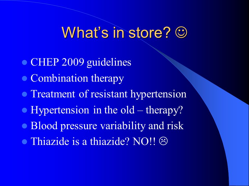 What's in store  CHEP 2009 guidelines Combination therapy