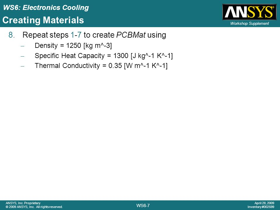 Creating Materials Repeat steps 1-7 to create PCBMat using