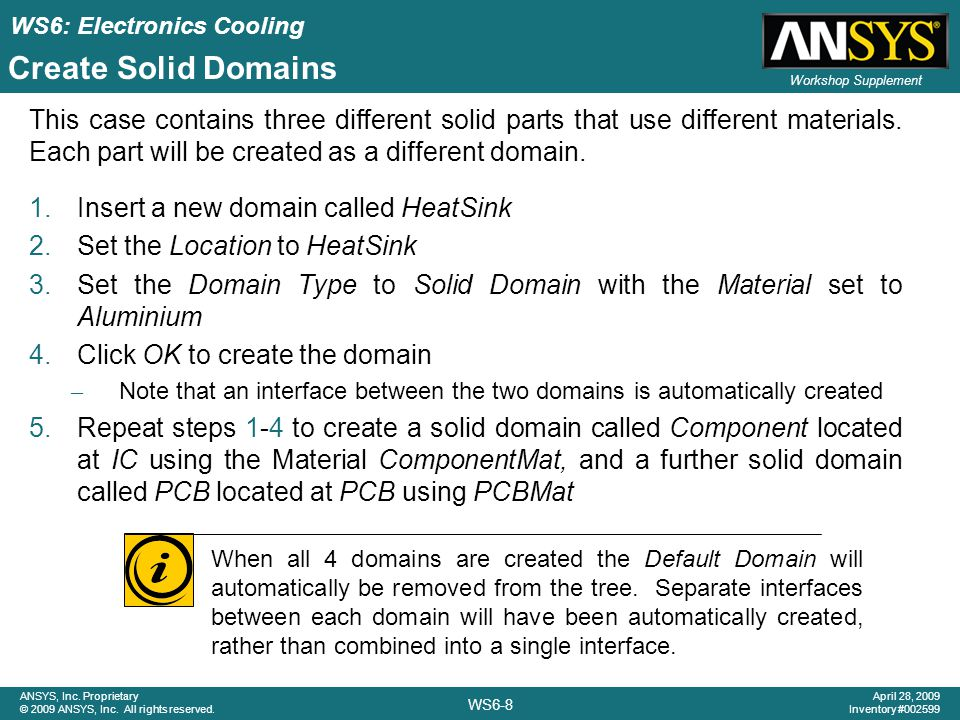 Create Solid Domains This case contains three different solid parts that use different materials. Each part will be created as a different domain.