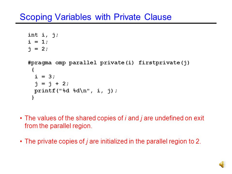 Scoping Variables with Private Clause