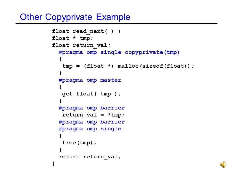 Other Copyprivate Example