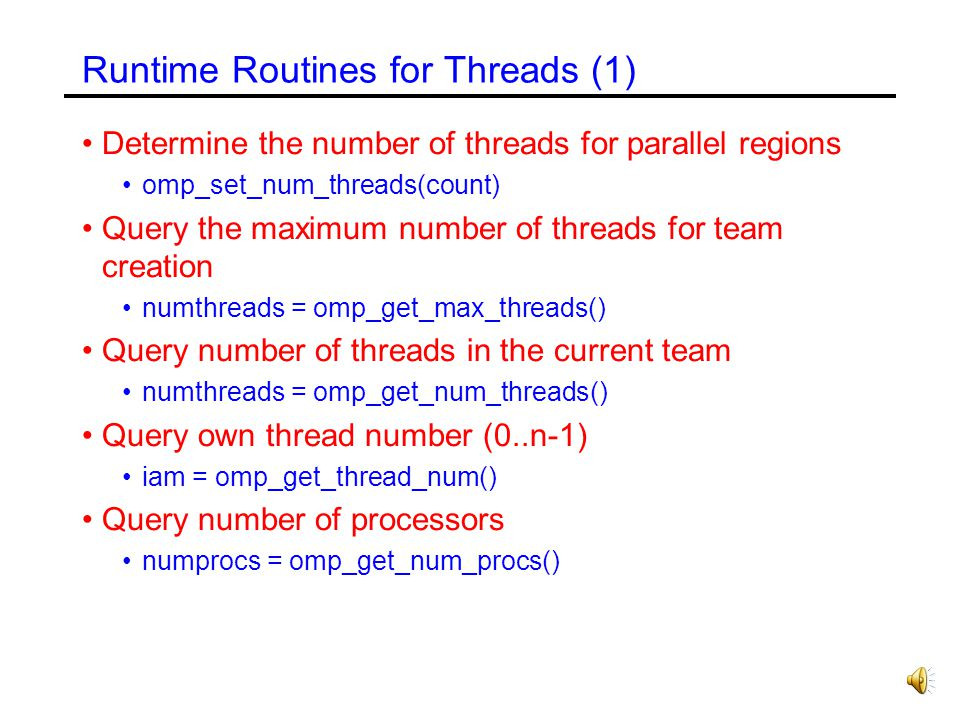 Runtime Routines for Threads (1)