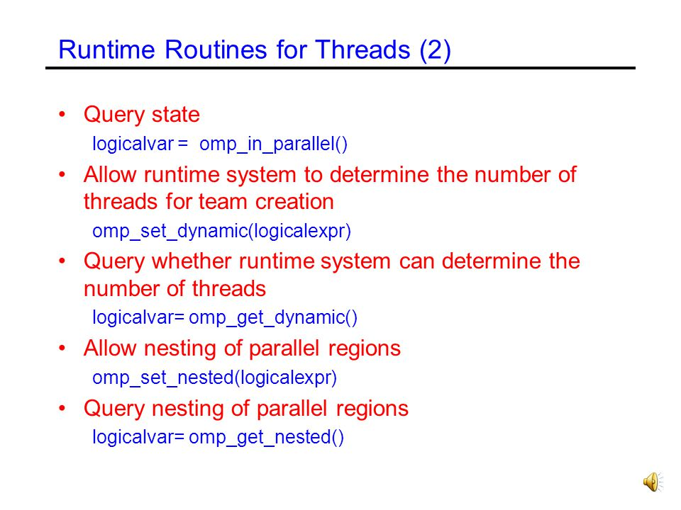 Runtime Routines for Threads (2)