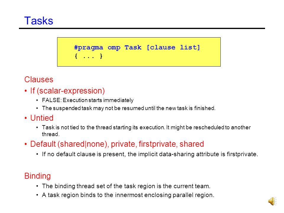 Tasks Clauses If (scalar-expression) Untied