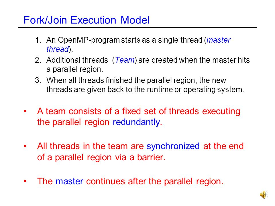 Fork/Join Execution Model