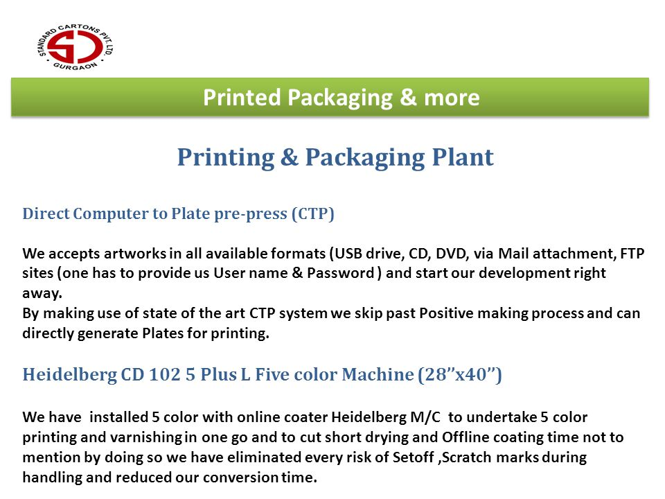 Printed Packaging & more Printing & Packaging Plant