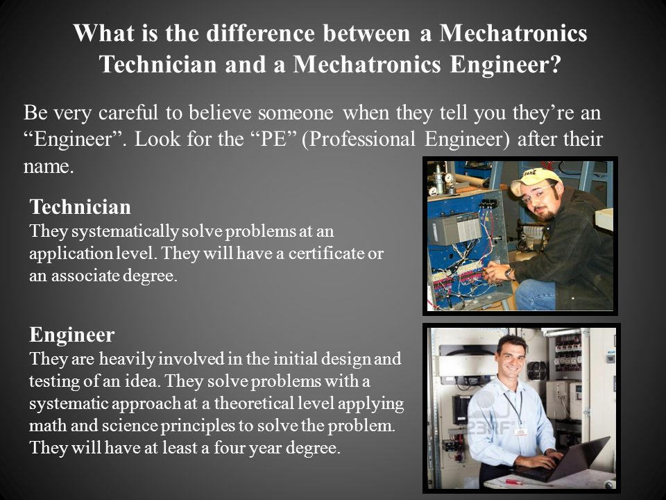 What is the difference between a Mechatronics Technician and a Mechatronics Engineer