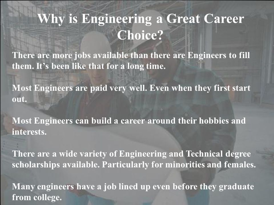 Why is Engineering a Great Career Choice