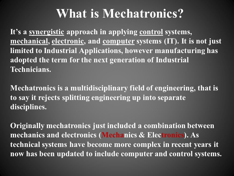 What is Mechatronics