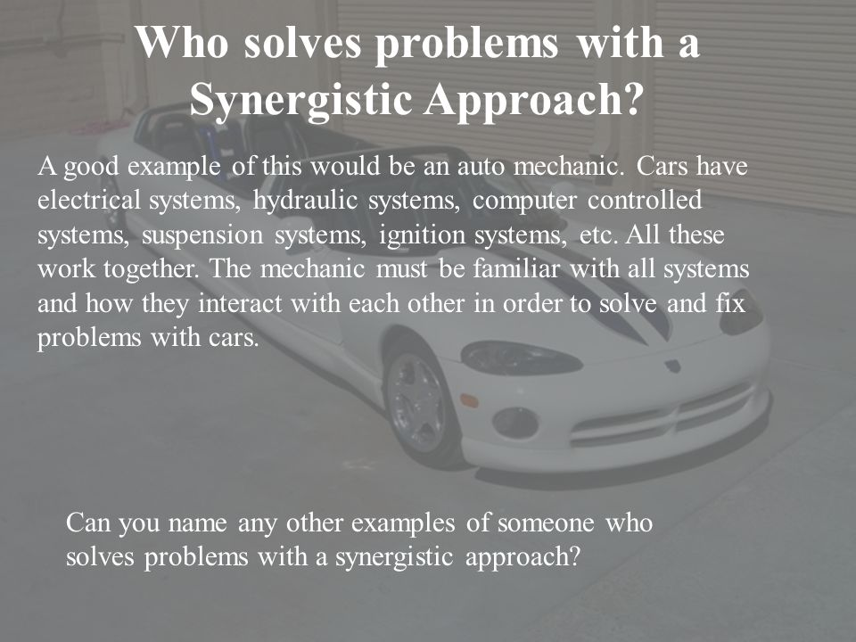 Who solves problems with a Synergistic Approach