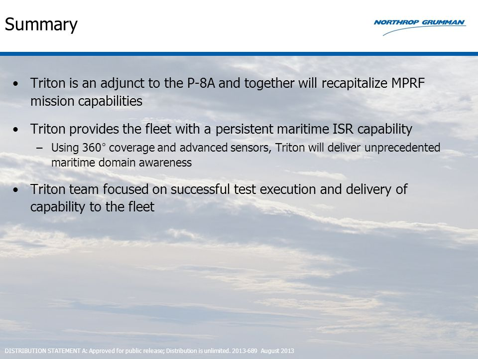 Summary Triton is an adjunct to the P-8A and together will recapitalize MPRF mission capabilities.