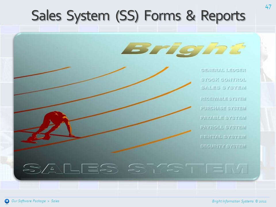 Sales System (SS) Forms & Reports