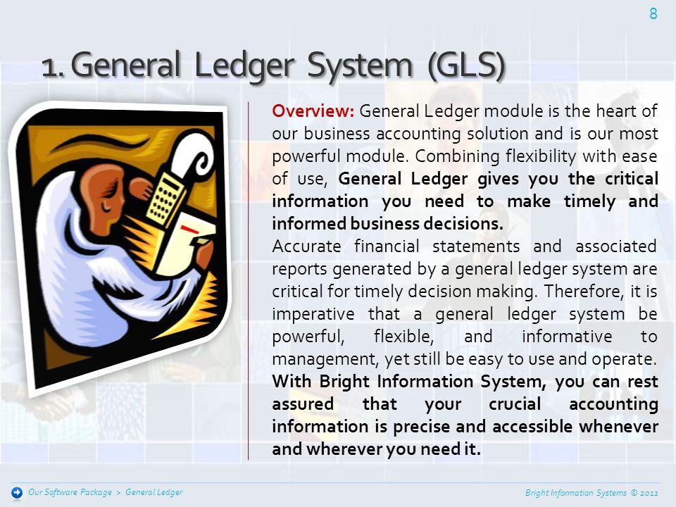 1. General Ledger System (GLS)