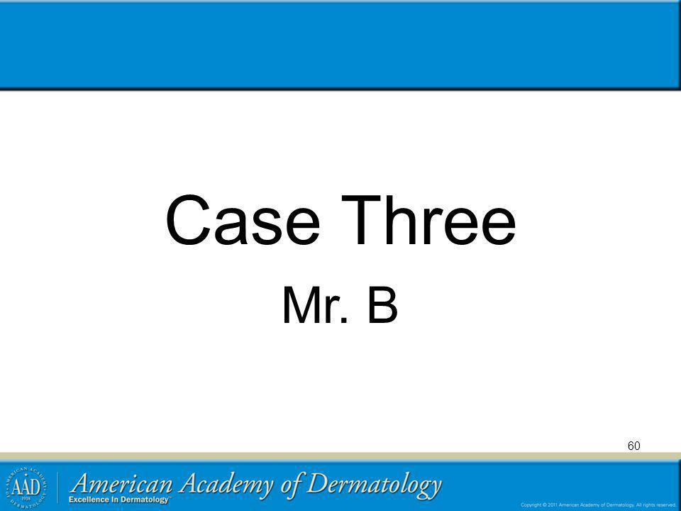 Case Three Mr. B