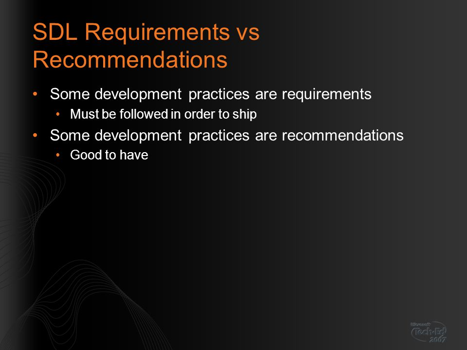 SDL Requirements vs Recommendations