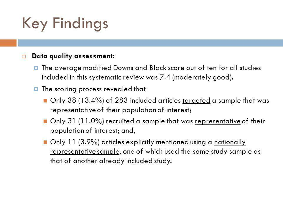 Key Findings Data quality assessment: