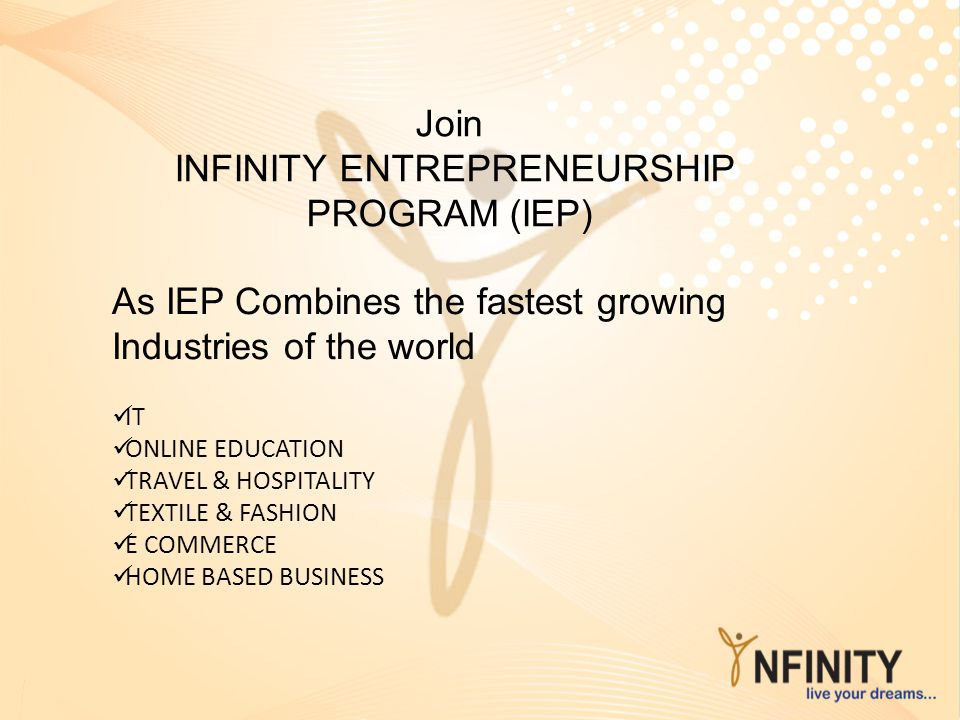 INFINITY ENTREPRENEURSHIP PROGRAM (IEP)