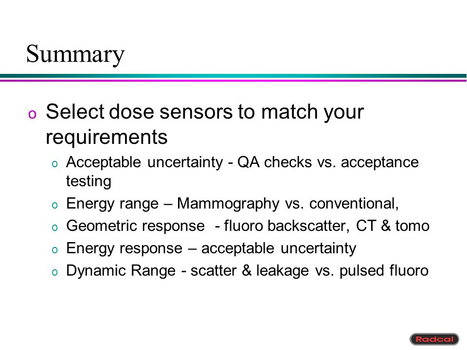 Summary Select dose sensors to match your requirements