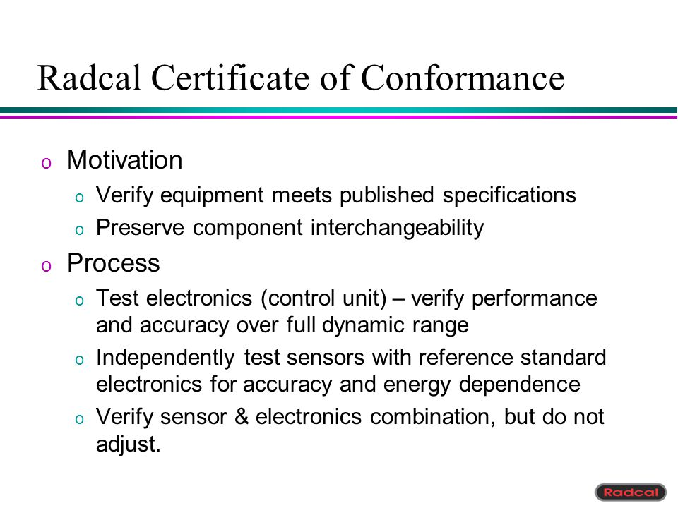 Radcal Certificate of Conformance