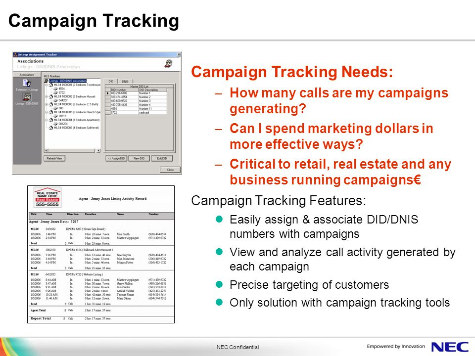 Campaign Tracking Campaign Tracking Needs: