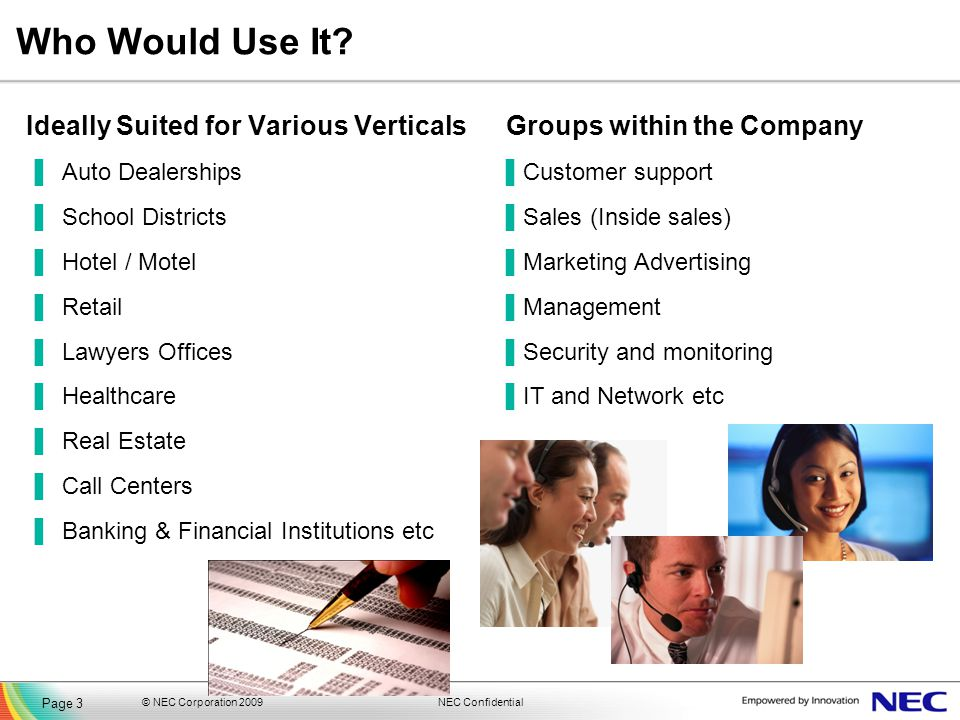 Who Would Use It Ideally Suited for Various Verticals