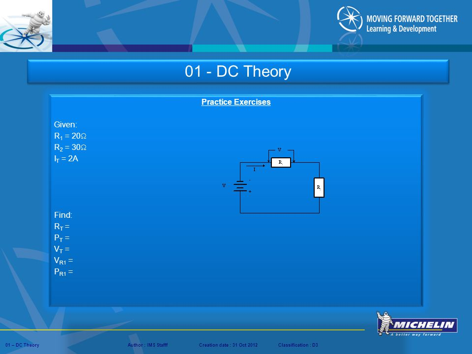 01 - DC Theory Practice Exercises Given: R1 = 20 R2 = 30 IT = 2A