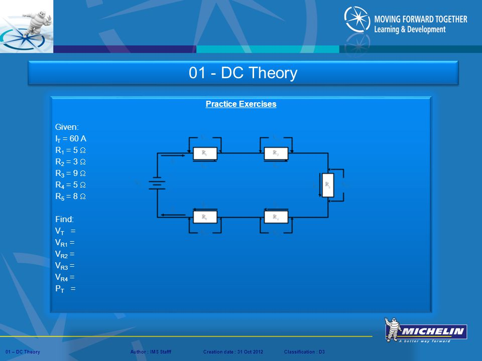 01 - DC Theory Practice Exercises Given: IT = 60 A R1 = 5  R2 = 3 