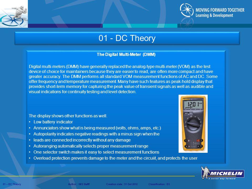 The Digital Multi-Meter (DMM)