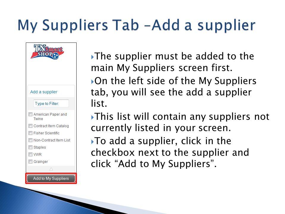 My Suppliers Tab –Add a supplier