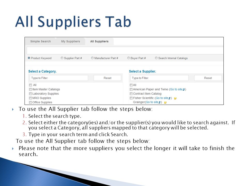 All Suppliers Tab To use the All Supplier tab follow the steps below:
