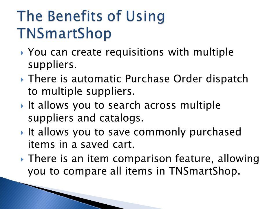 The Benefits of Using TNSmartShop