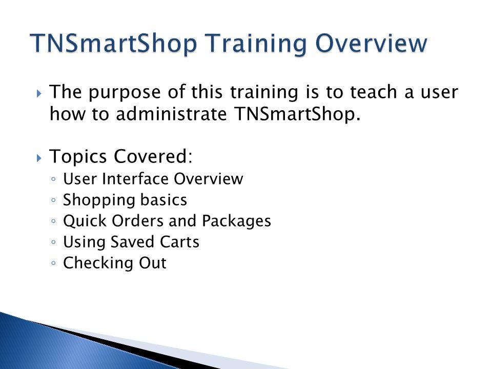 TNSmartShop Training Overview
