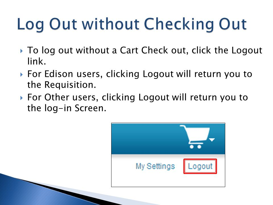 Log Out without Checking Out