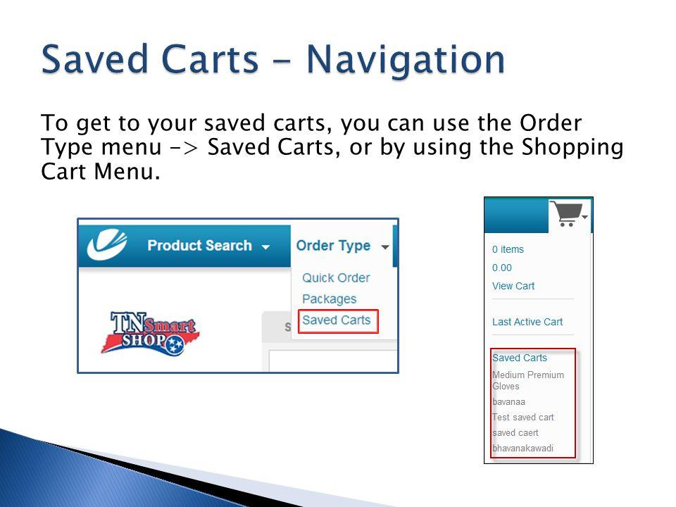 Saved Carts - Navigation