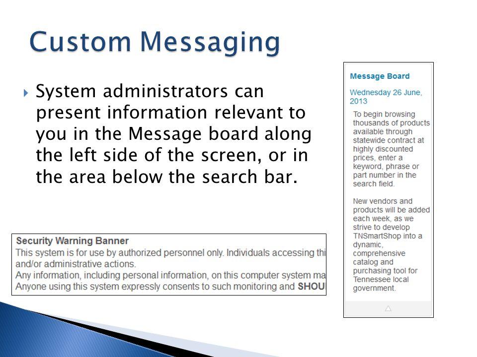 Custom Messaging