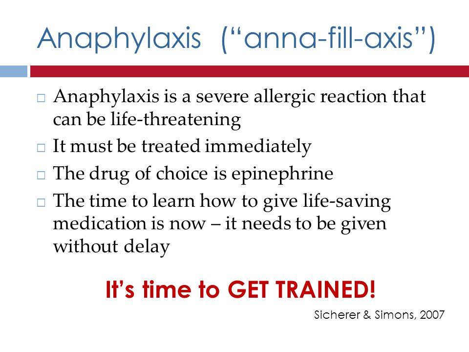 Anaphylaxis ( anna-fill-axis )