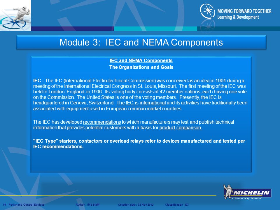 IEC and NEMA Components The Organizations and Goals
