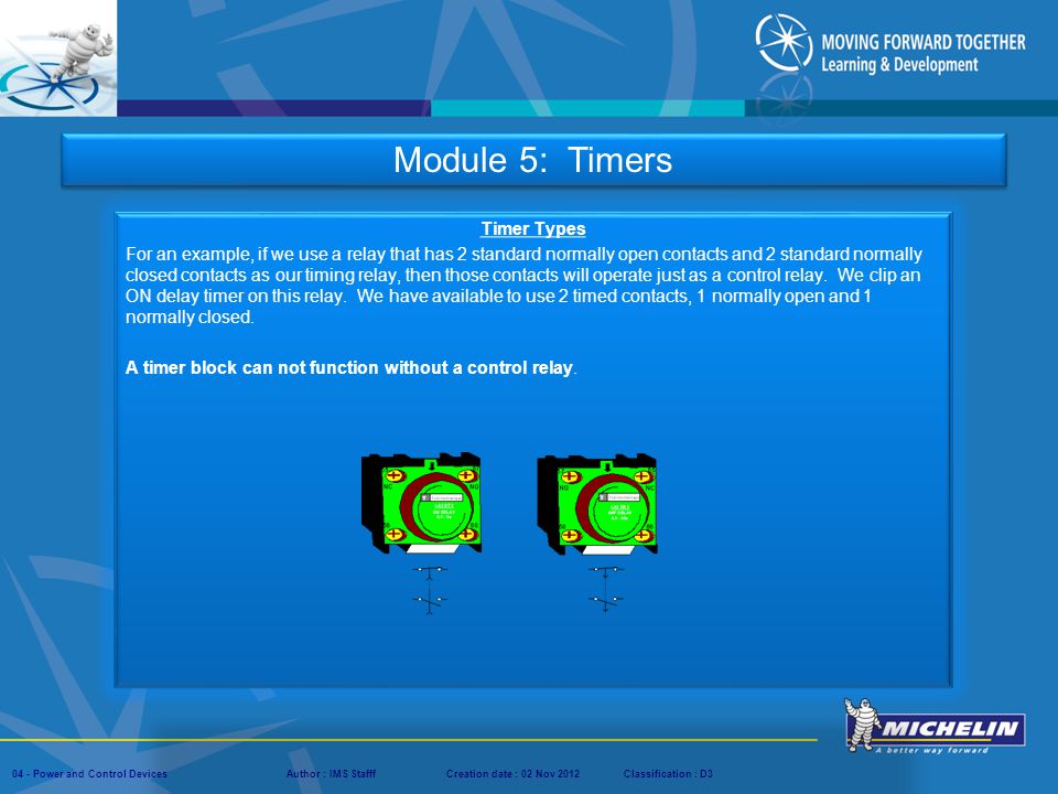 Module 5: Timers Timer Types