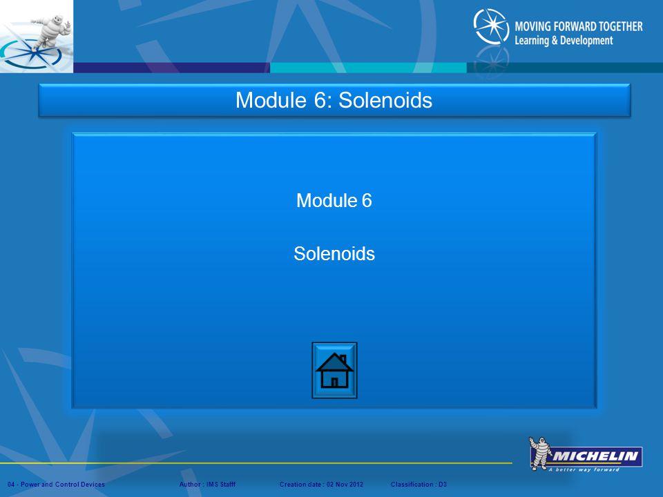 Module 6: Solenoids Module 6 Solenoids